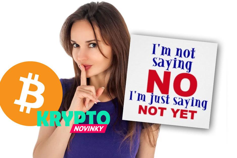 Bitcoin ešte nie