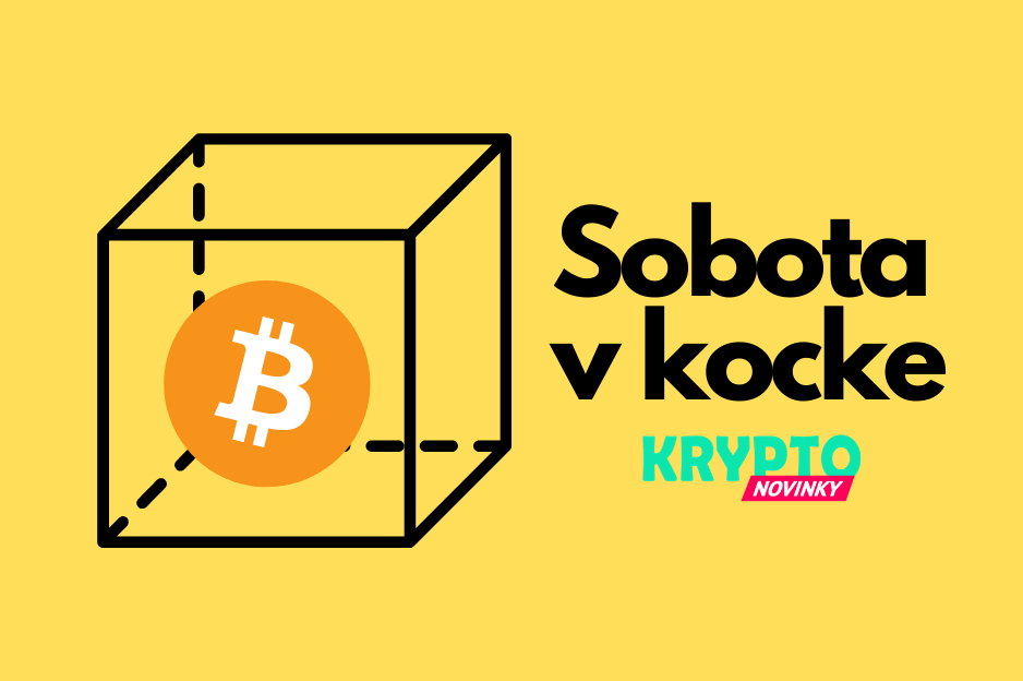 Sobota v kocke Bitcoin